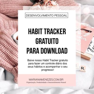 Habit Tracker Gratuito para Download: Mude seus Hábitos!